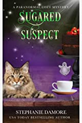 Sugared Suspect: Spirited Sweets Paranormal Cozy Mystery Book 4 Kindle Edition