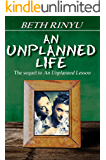 An Unplanned Life