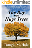 The Boy Who Hugs Trees