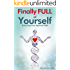 Finally Full of Yourself: Unlocking Your Spiritual DNA