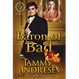 Baron of Bad: Regency Romance (Lords of Scandal Book 5)