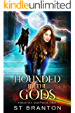 Hounded By The Gods (The Forgotten Gods Series Book 3)