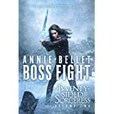 Boss Fight: Heartache; Thicker Than Blood; Magic to the Bone (2) (The Twenty-Sided Sorceress)