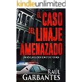 El caso del linaje amenazado: Una novela policíaca de misterio y crimen (La brigada de crímenes graves nº 3) (Spanish Edition
