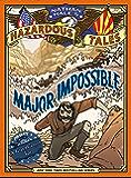 Major Impossible (Nathan Hale's Hazardous Tales #9)