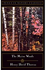 The Maine Woods (Penguin Nature Library) Paperback