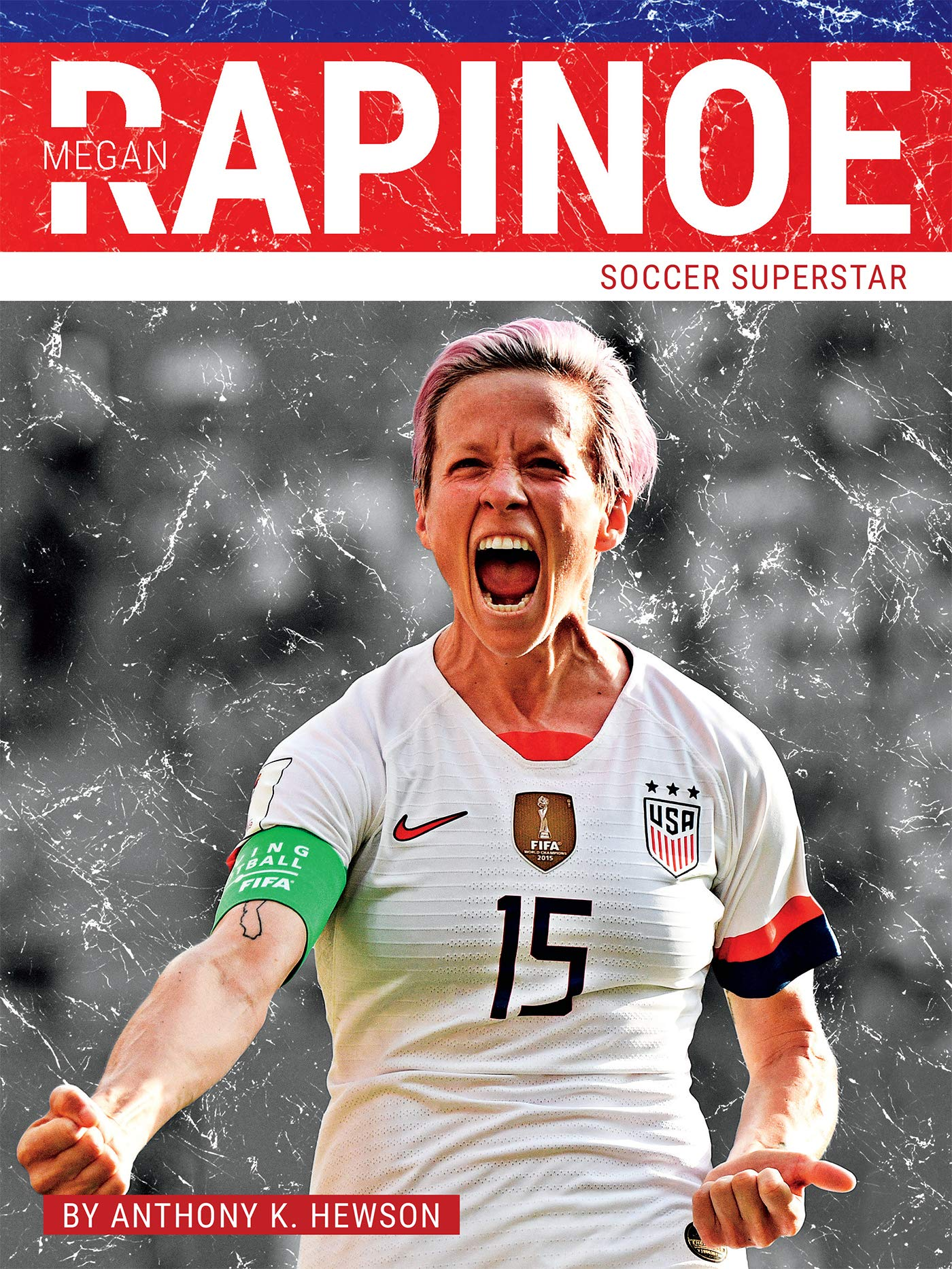 Megan Rapinoe: Soccer Superstar by North Star Editions