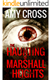 The Haunting of Marshall Heights (English Edition)