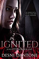 Ignited (The Ignited Series Book 1) Kindle Edition