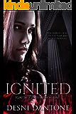 Ignited (The Ignited Series Book 1)