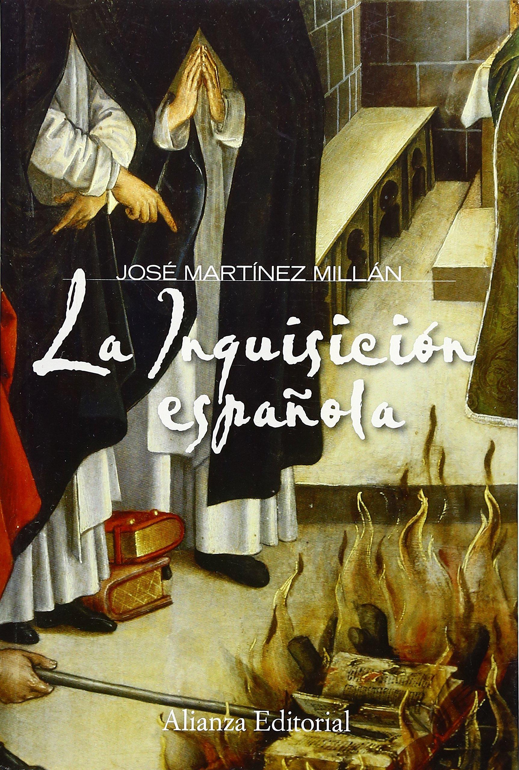 La Inquisición española (Alianza Ensayo): Amazon.es: Martínez ...