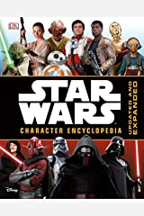 Star Wars Character Encyclopedia, Updated and Expanded Hardcover