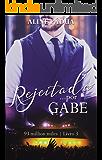 Rejeitada... por Gabe (93 million miles Livro 3)