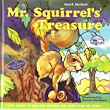 Mr. Squirrel's Treasure / Ellen's Miracle Horse (Adventurer Primary Book Club)