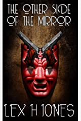 The Other Side of the Mirror Kindle Edition