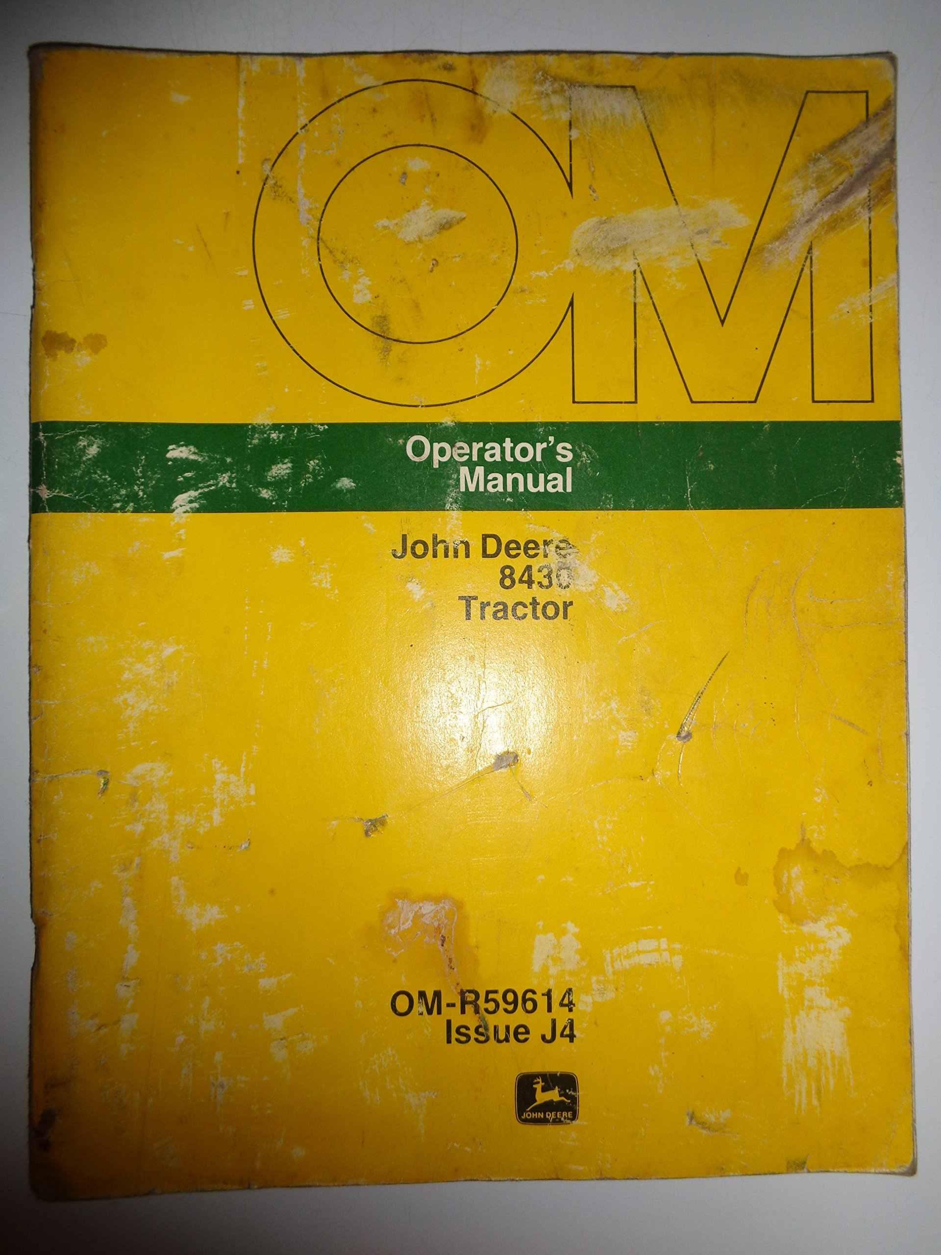 John Deere 8430 Tractor Operators Owners Manual Original OM-R59614 J4: John  Deere: Amazon.com: Books