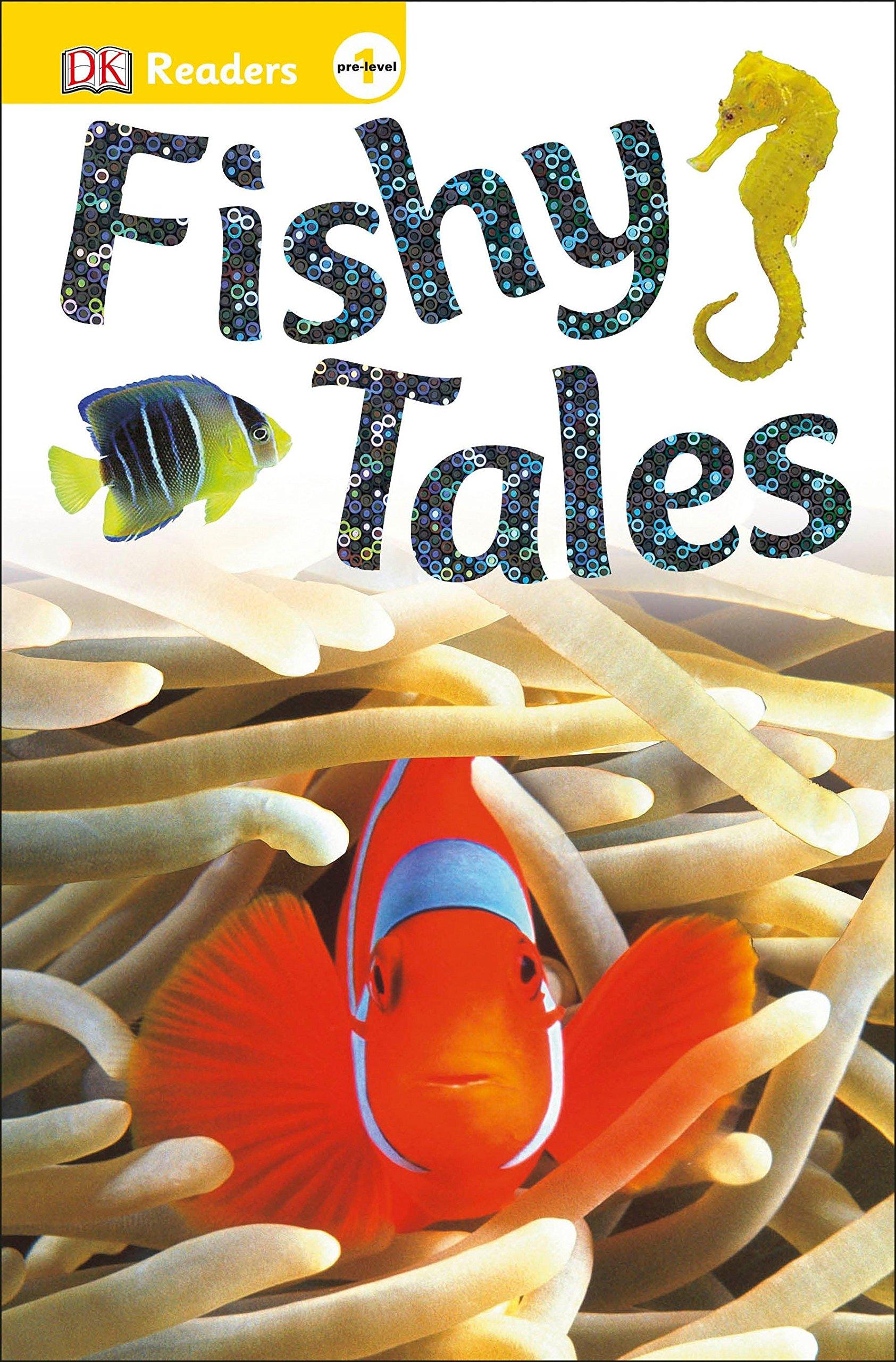 Fishy Tales (DK Readers Pre-level 1)