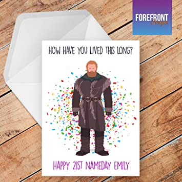 Personalised Game Of Thrones How Have You Lived This Long Greeting Card