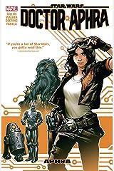 Star Wars: Doctor Aphra Vol. 1: Aphra (Star Wars: Doctor Aphra (2016-2019)) Kindle Edition