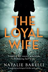 The Loyal Wife: A gripping psychological thriller with a twist Kindle Edition