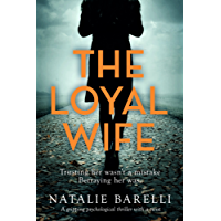 The Loyal Wife: A gripping psychological thriller with a twist (English Edition)