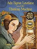 Ada Byron Lovelace & the Thinking Machine