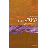 Indian Philosophy: A Very Short Introduction (Very Short Introductions Book 48)
