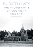 Buried Lives: The Protestants of Southern Ireland