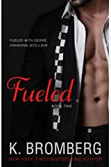 Fueled (The Driven Series Book 2) Kindle Edition