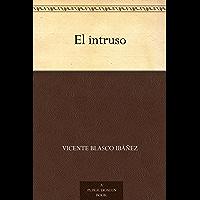 El intruso (Spanish Edition)