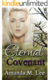 Eternal Covenant (Living Covenant Trilogy Book 3)
