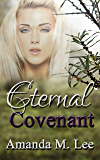 Eternal Covenant (Living Covenant Trilogy Book 3)