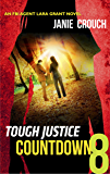 Tough Justice: Countdown (Part 8 of 8)