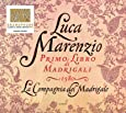 Marenzio: Primo Libro di Madrigali 1580 (First Book of Madrigals) Winner of the Early Music Category - Gramophone Awards 2014