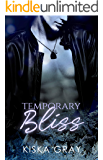 Temporary Bliss (Love By Chance Book 3)
