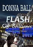 Flash of Brilliance (A Dogleg Island Mystery) (Volume 3)