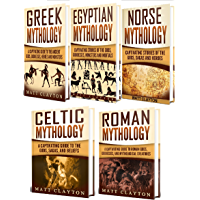 Mythology: A Captivating Guide to Greek Mythology, Egyptian Mythology, Norse Mythology, Celtic Mythology and Roman Mythology (English Edition)