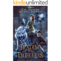 Trading into Darkness (The Magic Below Paris Book 2)