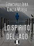 Lo Spirito del lago (Giallo, Thriller & Noir)