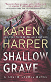 Shallow Grave (South Shores Book 4)