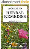 A Guide to Herbal Remedies (English Edition)