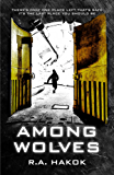 AMONG WOLVES (Children Of The Mountain Book 1) (English Edition)