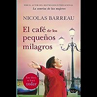 El café de los pequeños milagros (Spanish Edition)