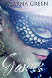 All The Games (All The Colours Book 3)