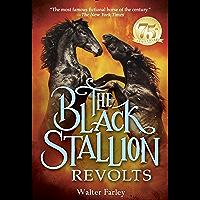 The Black Stallion Revolts (English Edition)