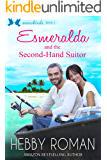 Esmeralda and the Second-Hand Suitor (Snowbirds Series Book 2)