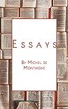 Michel de Montaigne - The Complete Essays (Annotated)