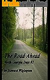 The Road Ahead (North Georgia Days Book 2)