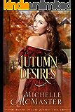 Autumn Desires (Seasons of Love Book 2)
