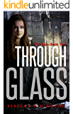 The Blue: The Through Glass Series, Book Two
